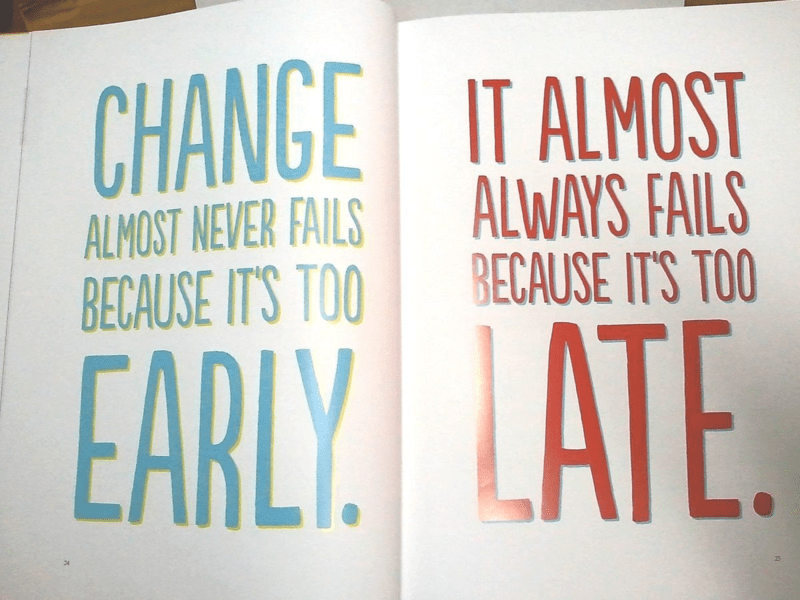 Change Early, Not Late